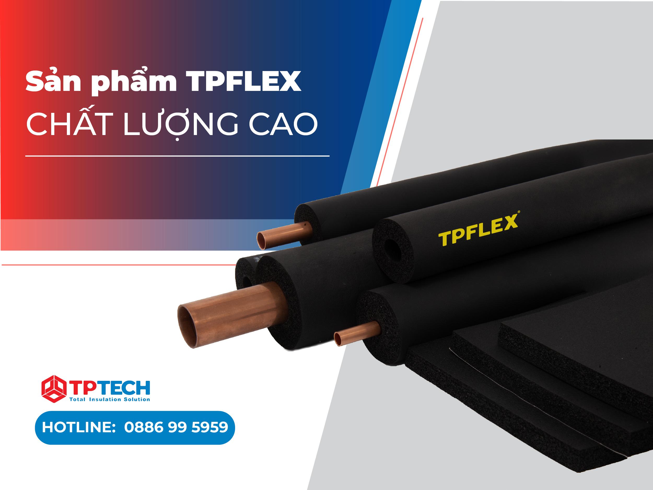 Sản phẩm TPFLEX chất lượng cao